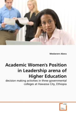 Academic Women's Position in Leadership arena of Higher Education