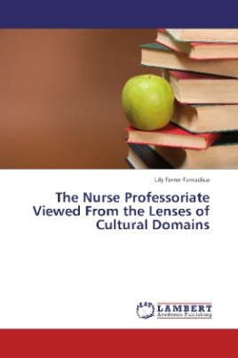 The Nurse Professoriate Viewed From the Lenses of Cultural Domains