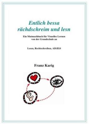 """Handbuch """"Entlich bessa rächdschreim und lesn"""""""