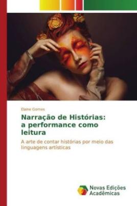 Narração de Histórias: a performance como leitura