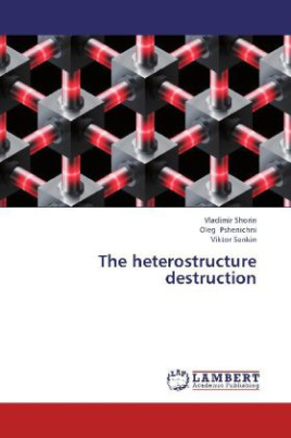The heterostructure destruction