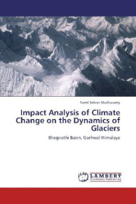 Impact Analysis of Climate Change on the Dynamics of Glaciers