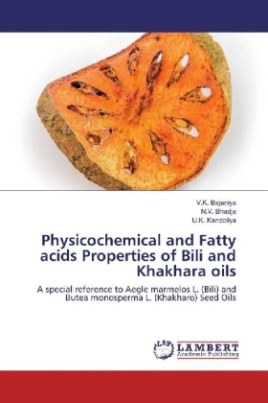 Physicochemical and Fatty acids Properties of Bili and Khakhara oils