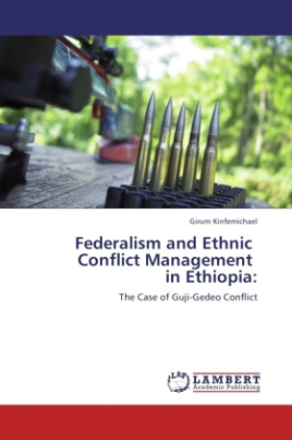 Federalism and Ethnic Conflict Management in Ethiopia: