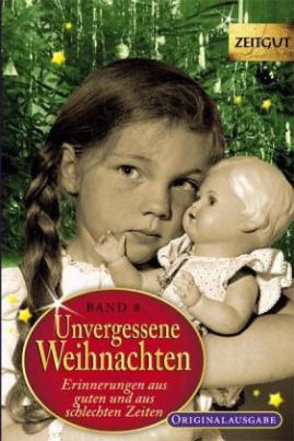 Unvergessene Weihnachten. Bd.8