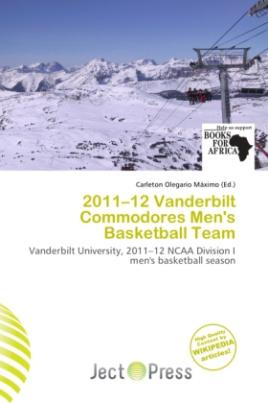 2011 12 Vanderbilt Commodores Men's Basketball Team