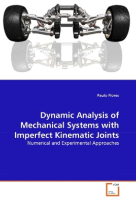 Dynamic Analysis of Mechanical Systems with Imperfect Kinematic Joints