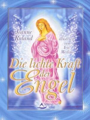 Die lichte Kraft der Engel, m. Engelkarten