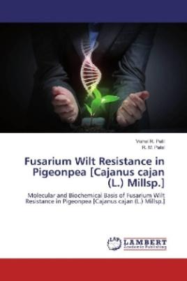 Fusarium Wilt Resistance in Pigeonpea [Cajanus cajan (L.) Millsp.]