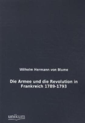 Die Armee und die Revolution in Frankreich 1789-1793