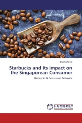 Starbucks and its impact on the Singaporean Consumer
