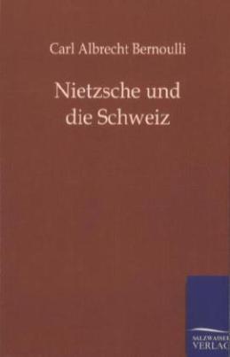 Nietzsche und die Schweiz