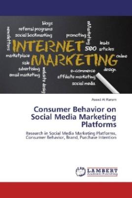 Consumer Behavior on Social Media Marketing Platforms