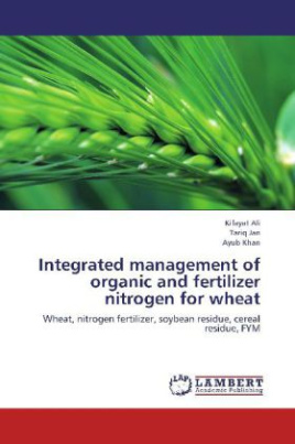 Integrated management of organic and fertilizer nitrogen for wheat