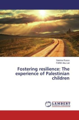 Fostering resilience: The experience of Palestinian children