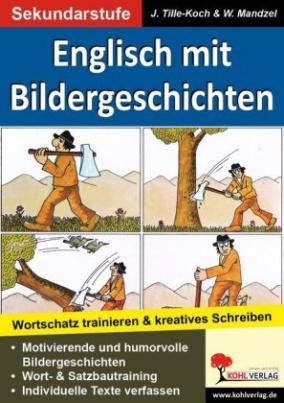 Englisch mit Bildergeschichten / Sekundarstufe, m. Daten-CD