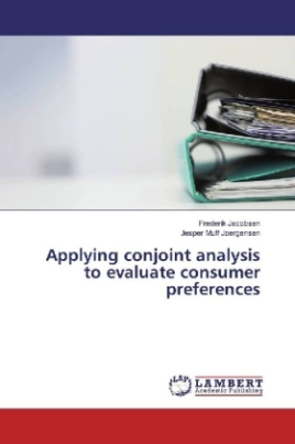 Applying conjoint analysis to evaluate consumer preferences