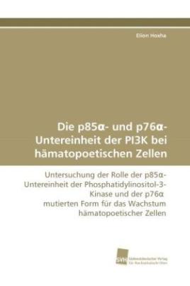 Die p85 - und p76 -Untereinheit der PI3K bei hämatopoetischen Zellen