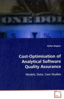 Cost-Optimisationof AnalyticalSoftware QualityAssurance