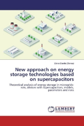 New approach on energy storage technologies based on supercapacitors