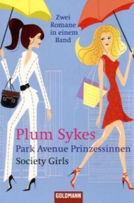 Park Avenue Prinzessinnen. Society Girls