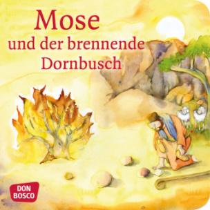 Mose und der brennende Dornbusch