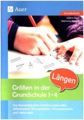 Größen in der Grundschule Längen 1-4