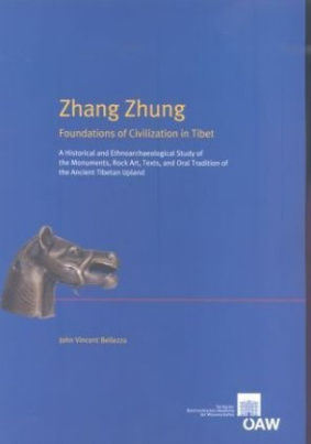 Zhang Zhung Foundations of Civilization in Tibet
