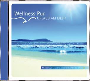 Wellness Pur - Urlaub am Meer