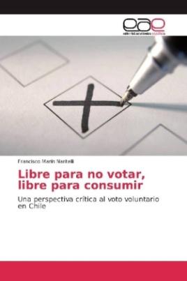 Libre para no votar, libre para consumir