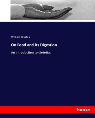On Food and its Digestion