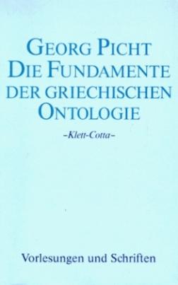 Die Fundamente der griechischen Ontologie