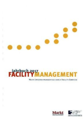Jahrbuch Facility Management 2017