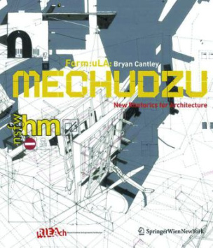 Mechudzu: New Rhetorics for Architecture