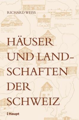 Häuser und Landschaften der Schweiz