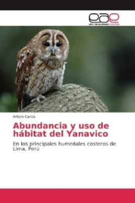 Abundancia y uso de hábitat del Yanavico