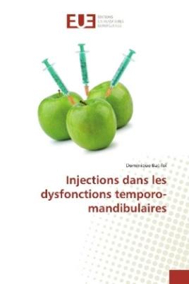 Injections dans les dysfonctions temporo-mandibulaires