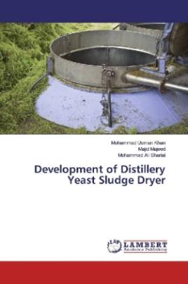 Development of Distillery Yeast Sludge Dryer