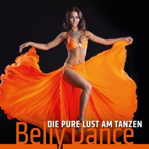 Die pure Lust am Tanzen - Belly Dance