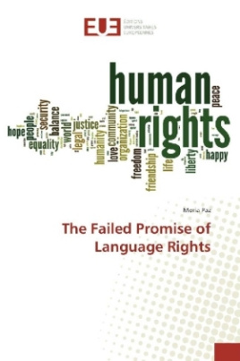 The Failed Promise of Language Rights