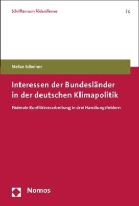 Interessen der Bundesländer in der deutschen Klimapolitik