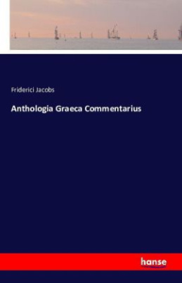 Anthologia Graeca Commentarius