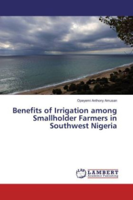 Benefits of Irrigation among Smallholder Farmers in Southwest Nigeria