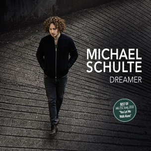 Dreamer - Best Of Michael Schulte