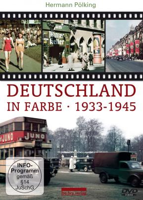 Deutschland in Farbe 1933-1945