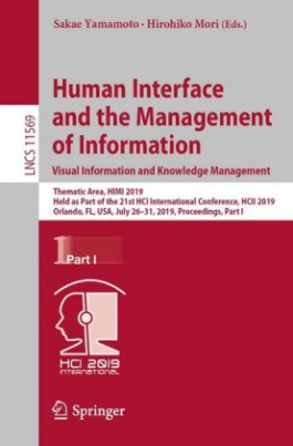 Human Interface and the Management of Information. Visual Information and Knowledge Management