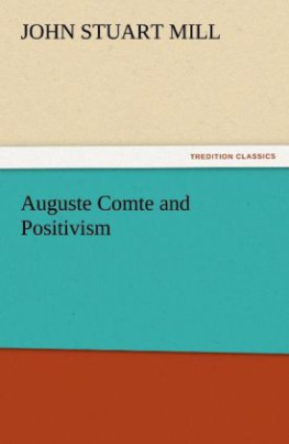 Auguste Comte and Positivism