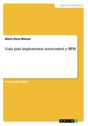 Guía para implementar autocontrol y BPM