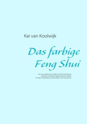 Das farbige Feng Shui