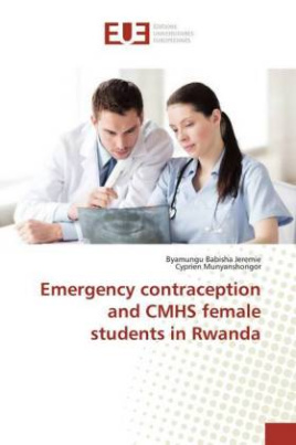 Emergency contraception and CMHS female students in Rwanda